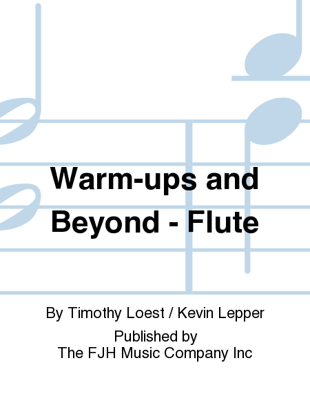 Warm-ups and Beyond - Flute