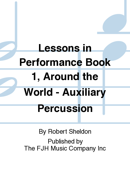 Lessons in Performance Book 1, Around the World - Auxiliary Percussion