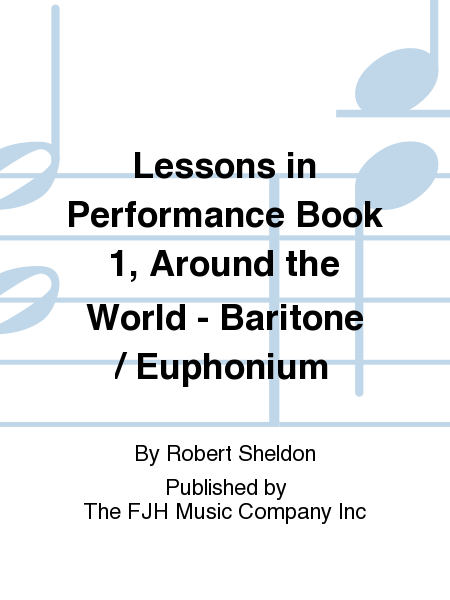Lessons in Performance Book 1, Around the World - Baritone / Euphonium