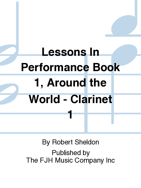 Lessons In Performance Book 1, Around the World - Clarinet 1