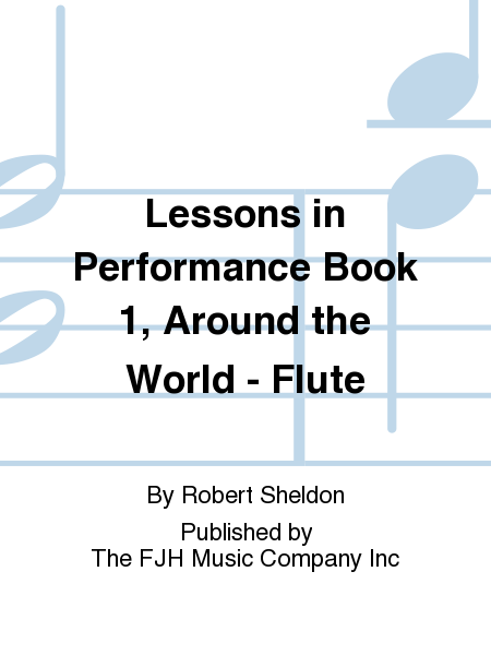 Lessons in Performance Book 1, Around the World - Flute