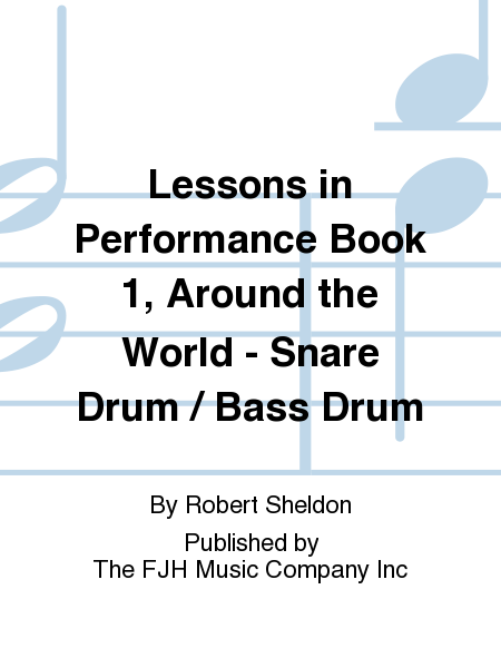 Lessons in Performance Book 1, Around the World - Snare Drum / Bass Drum