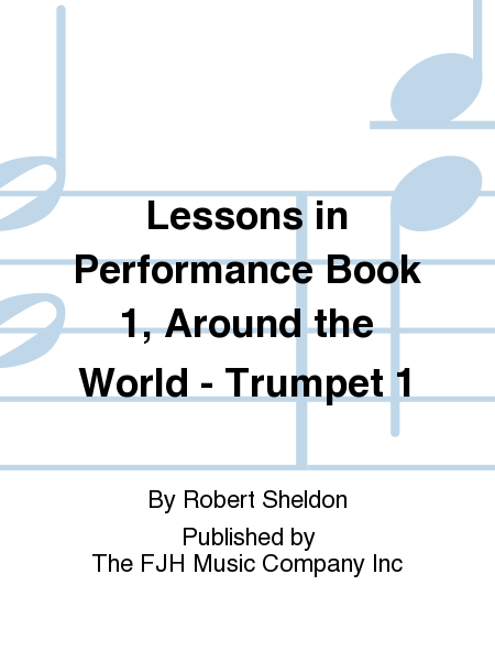 Lessons in Performance Book 1, Around the World - Trumpet 1