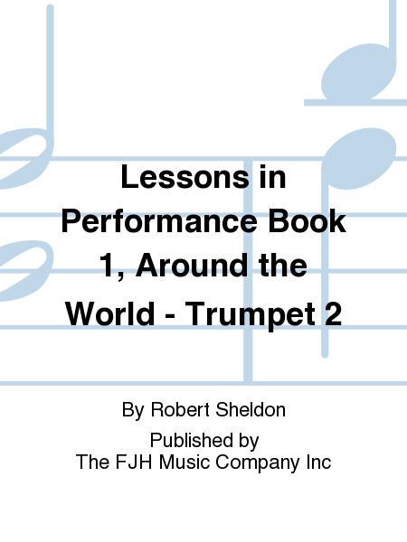 Lessons in Performance Book 1, Around the World - Trumpet 2