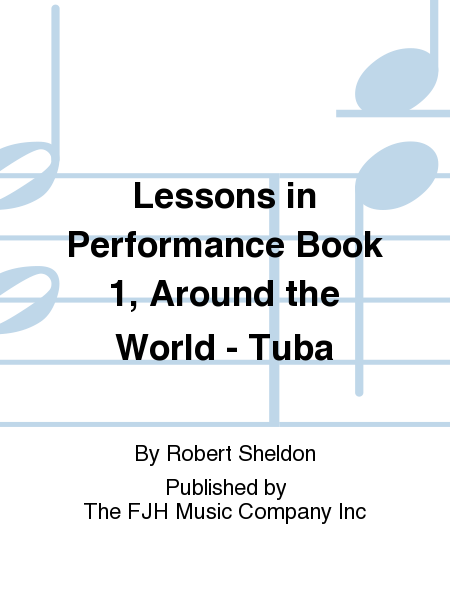 Lessons in Performance Book 1, Around the World - Tuba