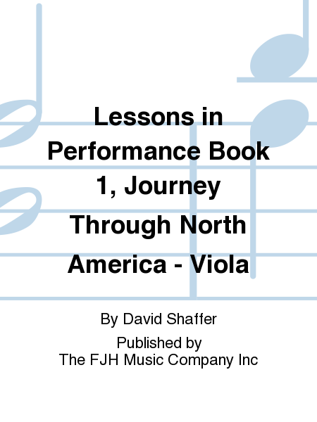 Lessons in Performance Book 1, Journey Through North America - Viola