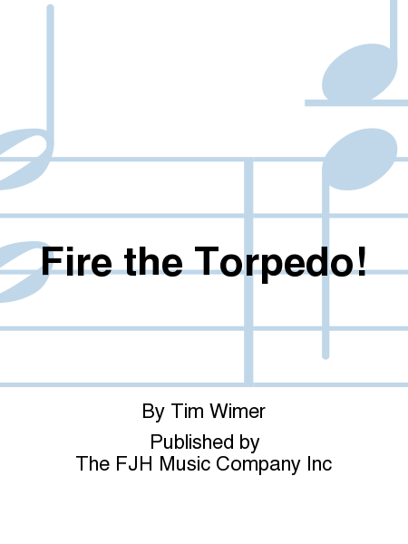 Fire the Torpedo!