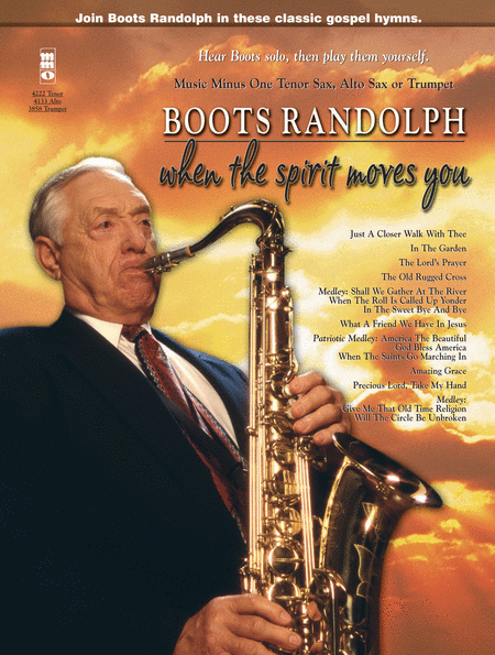 Boots Randolph: When the Spirit Moves You