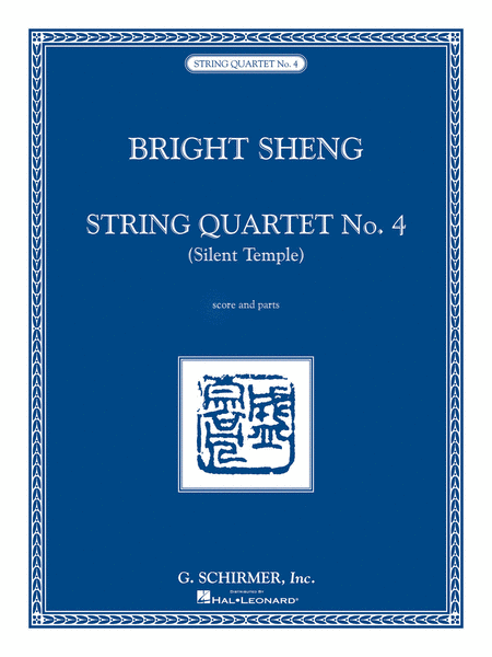 String Quartet No. 4 - Silent Temple