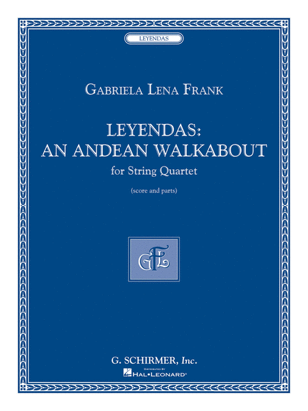 Leyendas - An Andean Walkabout