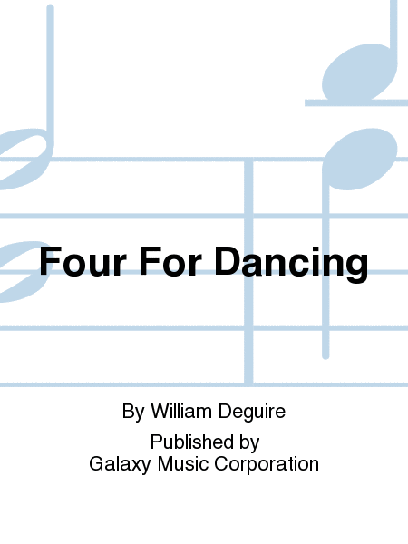 Four For Dancing