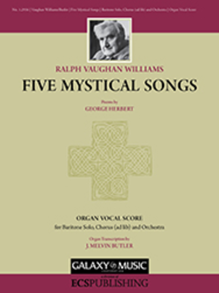 Five Mystical Songs (Organ Vocal Score)