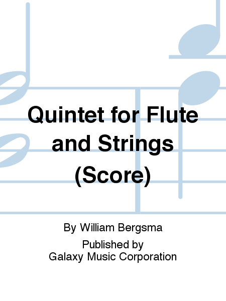 Quintet for Flute and Strings (Score)