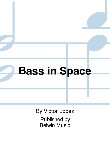 Bass in Space