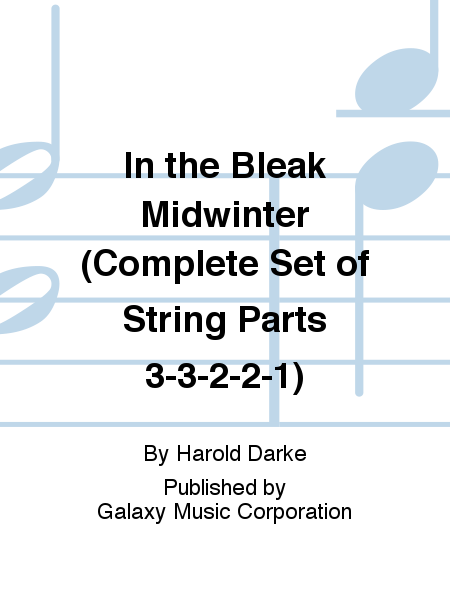 In the Bleak Midwinter (Complete Set of String Parts 3-3-2-2-1)