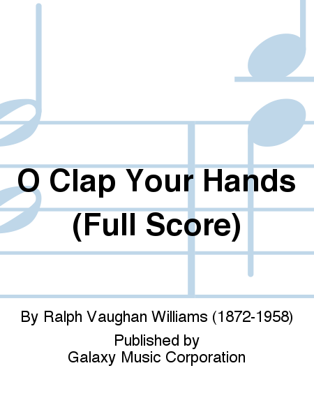 O Clap Your Hands (Full Score)