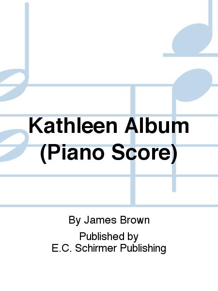 Kathleen Album (Piano Score)