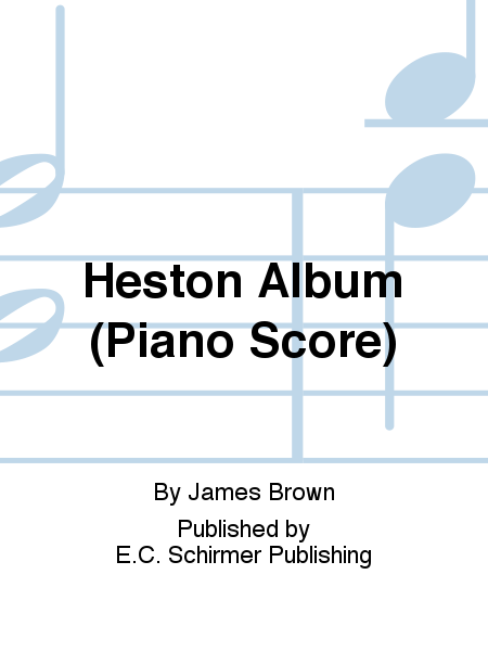 Heston Album (Piano Score)