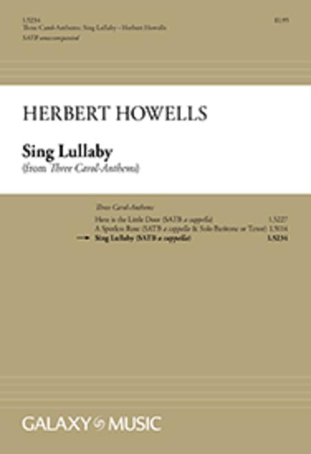Three Carol-Anthems: Sing Lullaby