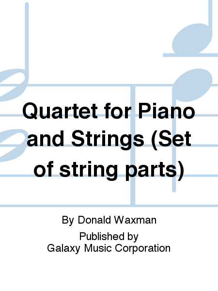 Quartet for Piano and Strings (Set of string parts)