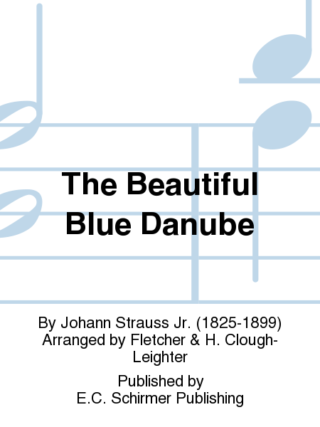The Beautiful Blue Danube