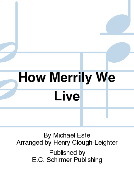 How Merrily We Live