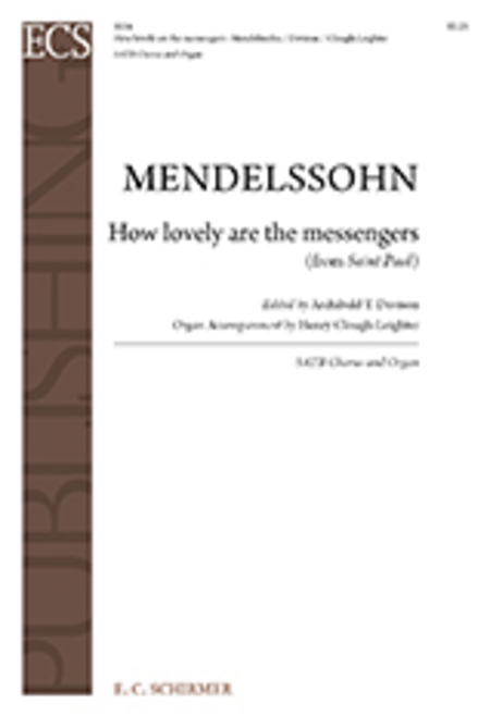 How Lovely Are the Messengers