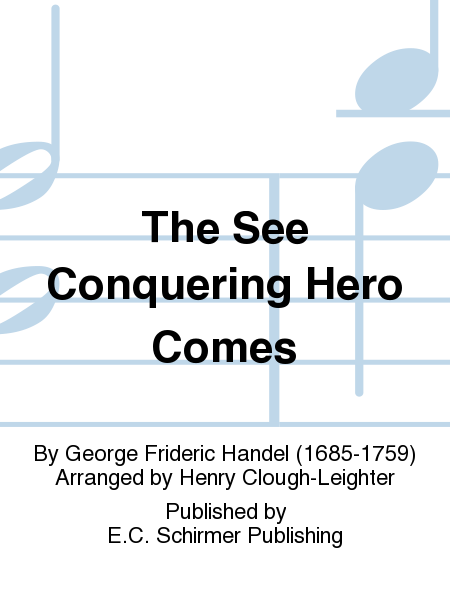 The See Conquering Hero Comes