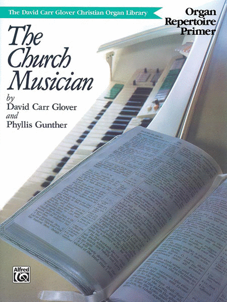 Church Musician Organ Repertoire, Primer