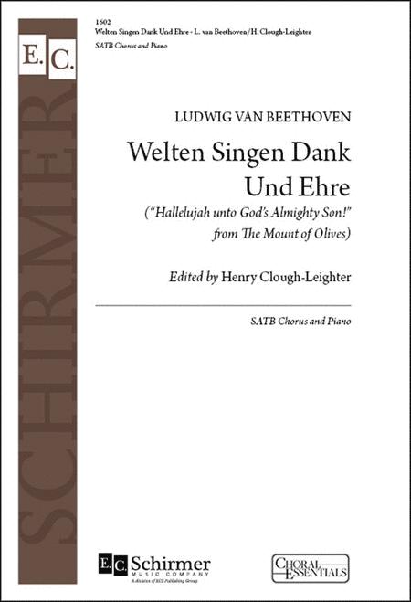 The Mount of Olives: Welten singen Dank Und Ehre (Hallelujah unto God's Almighty Son!)