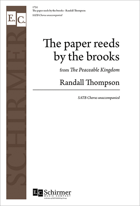 The Peaceable Kingdom: The Paper Reeds by the Brooks