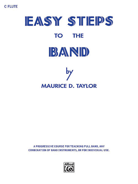 Easy Steps to the Band (C Flute)