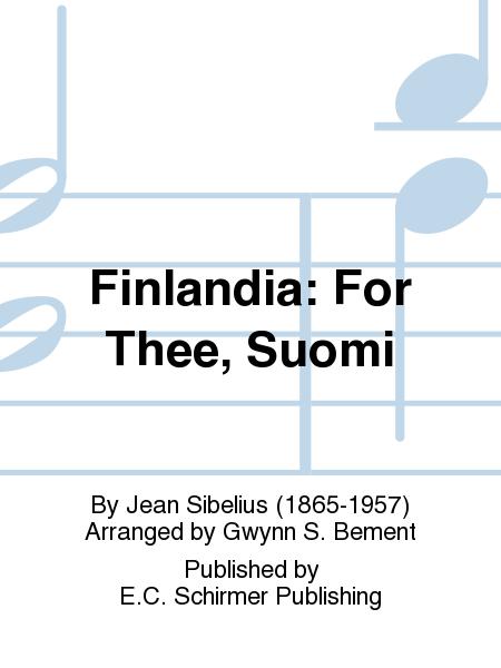 Finlandia: For Thee, Suomi