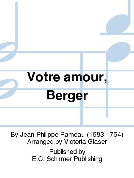 Votre amour, Berger
