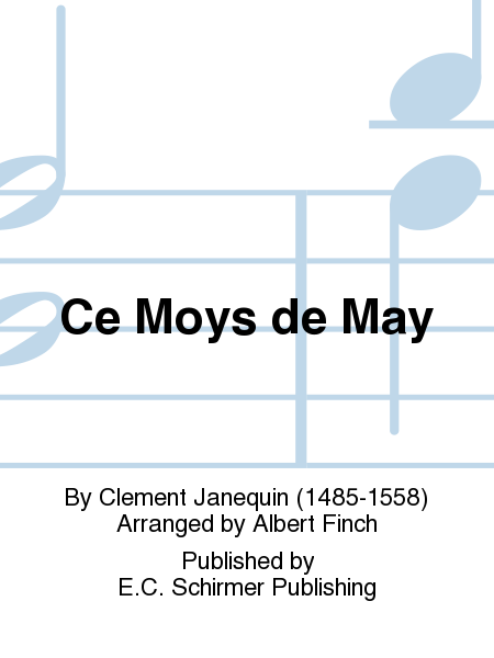 Ce Moys de May (This Month of May)