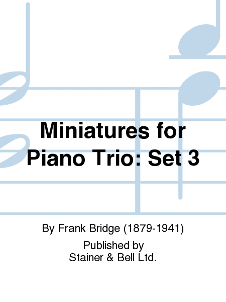 Miniatures for Piano Trio: Set 3