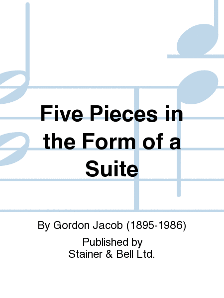 Five Pieces in the Form of a Suite