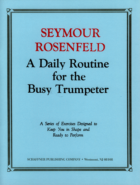 A Daily Routine For The Busy Trumpeter