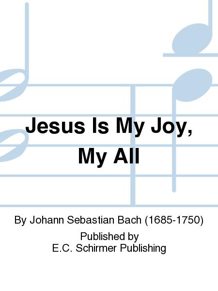 Jesus Is My Joy, My All