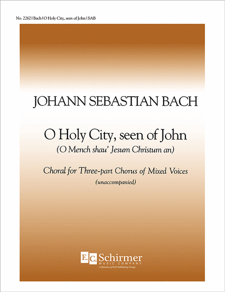 O Holy City, Seen of John, BWV 403