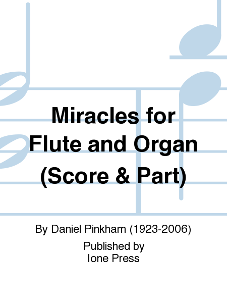 Miracles for Flute and Organ (Score & Part)