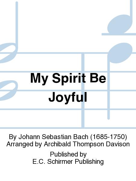 My Spirit Be Joyful (Wie will ich mich freuen), BWV 146