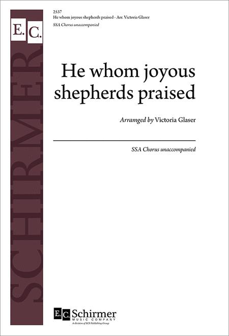 He Whom Joyous Shepherds Praised