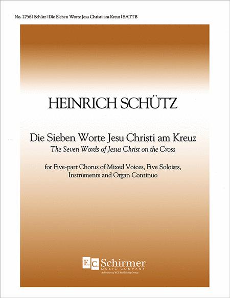 Die sieben Worte Jesu Christi am Kreuz (The Seven Last Words of Jesus Christ) (Choral Score))