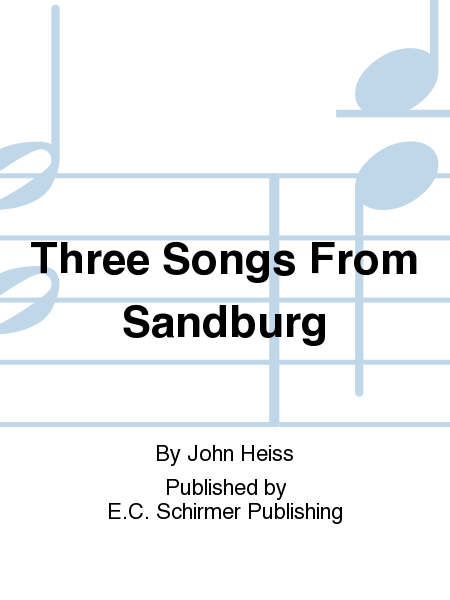 Three Songs From Sandburg