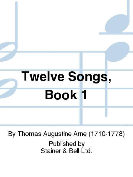 Twelve Songs, Book 1