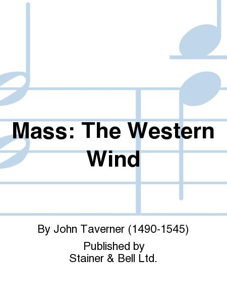 Mass: The Western Wind