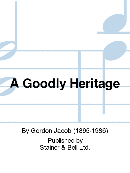 A Goodly Heritage