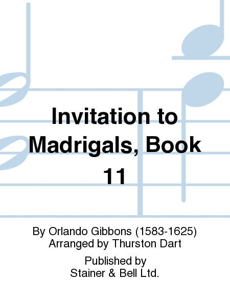 Invitation to Madrigals, Book 11