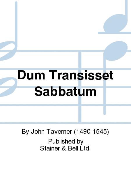 Dum Transisset Sabbatum